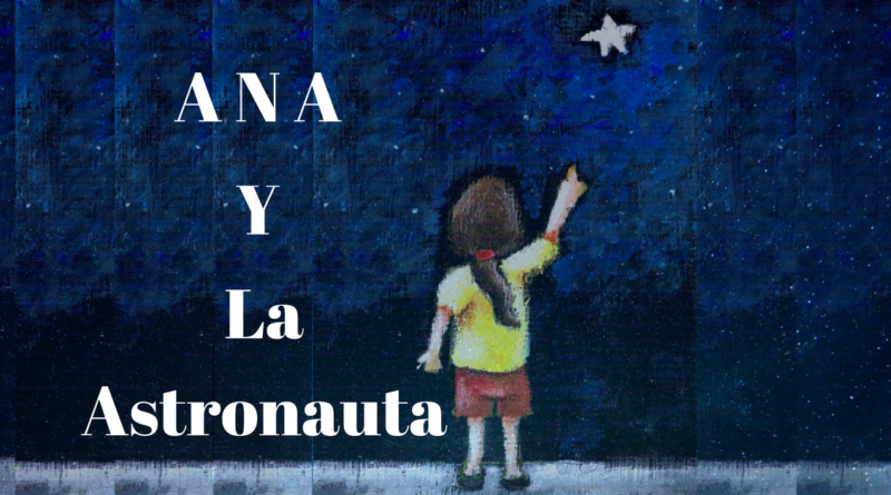 Ana y la Astronauta